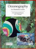 Oceanography : An Illustrated Text, Thorpe, S. A. and Summerhayes, C. P., 0470235748