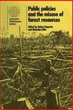 Public Policies and the Misuse of Forest Resources, , 0521335744