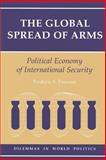 Global Spread of Arms, Frederic S. Pearson, 0813315743
