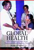Global Health : Why Cultural Perceptions, Social Representations, and Biopolitics Matter, Nichter, Mark, 0816525749