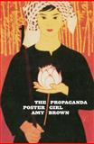 The Propaganda Poster Girl, Brown, Amy, 086473574X