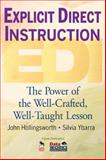 Explicit Direct Instruction (EDI) : The Power of the Well-Crafted, Well-Taught Lesson, Hollingsworth, John R. and Ybarra, Silvia E., 1412955742