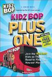Kidz Bop Plus One, Kidz Bop Kids Staff and Bethany Bryan, 1440505748
