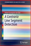 A Contrario Line Segment Detection, von Gioi, Rafael Grompone, 1493905740