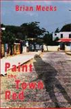Paint the Town Red, Meeks, Brian, 1900715740