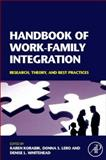 Handbook of Work-Family Integration : Research, Theory, and Best Practices, , 0123725747