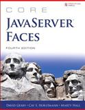 Core JavaServer Faces, Geary, David and Horstmann, Cay S., 0133795748