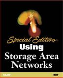 Special Edition Using Storage Area Networks, Pooja Sachdev, 0789725746