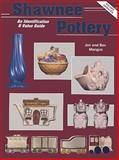 Shawnee Pottery, Jim Mangus and Beverly Mangus, 0891455744