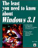 The Least You Need to Know about Windows 3.1, Eckols, Steve, 0911625747