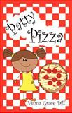 Patty Pizza, Velma Dill, 1470055740