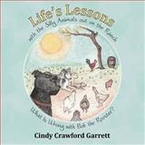 Life's Lessons with the Silly Animals Out on the Ranch, Cindy Crawford Garrett, 1481705741