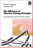 Efficiency of Theorem Proving, Plaisted, David A., 352805574X