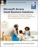 Microsoft Access Small Business Solutions, Teresa Hennig and Truitt L. Bradly, 0470525746