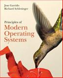 Principles of Modern Operating Systems, Jose M. Garrido and Richard Schlesinger, 0763735744