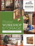 Home Workshop Storage, Editor, Jim Harrold, 0764345745