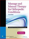 Massage and Manual Therapy for Orthopedic Conditions, Hendrickson, Thomas, 0781795745