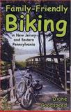 Family-Friendly Biking in New Jersey and Eastern Pennsylvania, Goodspeed, Diane, 0813535743