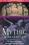 The Mythic Imagination, Stephen Larsen, 0892815744
