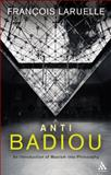Anti-Badiou : The Introduction of Maoism into Philosophy, Laruelle, François, 1441195742