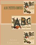A B C Petits Contes, Jules Lemaitre, 1452845743