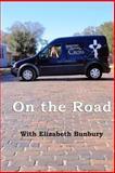 On the Road, Elizabeth Bunbury, 1495275744