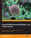 Oracle Warehouse Builder 11g, Griesemer, Robert, 1847195741