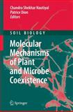 Molecular Mechanisms of Plant and Microbe Coexistence, Nautiyal, Chandra Shekhar and Dion, Patrice, 3540755748