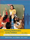 Teaching Mathematics to All Children : Designing and Adapting Instruction to Meet the Needs of Diverse Learners, Tucker, Benny F. and Singleton, Ann H., 0131175742