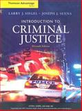 Introduction to Criminal Justice, Senna, Joseph J. and Siegel, Larry J., 0495505749