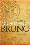 Essays on Giordano Bruno, Gatti, Hilary, 0691145741
