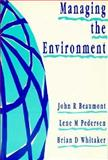 Managing the Environment, Beaumont, John and Whitaker, Brian, 0750615745