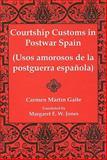 Courtship Customs in Postwar Spain 9780838755747