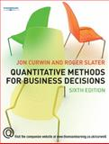 Quantitative Methods for Business Decisions 6e, Jon Curwin, Roger Slater, 1844805743