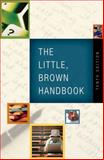 Little, Brown Handbook, the (with What Every Student Should Know about Using a Handbook), Fowler, H. Ramsey and Aaron, Jane E., 0205585744