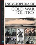 Encyclopedia of Cold War Politics, Toropov, Brandon, 0816035741