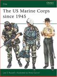 The U. S. Marine Corps since 1945, Lee Russell, 085045574X