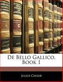 De Bello Gallico, Book, Julius Caesar, 1141655748