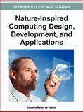 Nature-Inspired Computing Design, Development, and Applications, De Castro, Leandro N., 1466615745