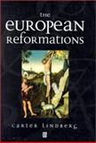 The European Reformations, Lindberg, Carter, 1557865744