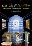 Design and Intuition : Structures, Interiors and the Mind, Kausel, C. L, 184564574X