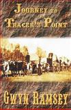Journey to Tracer's Point, Ramsey, Gwyn, 1932695745