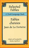 Selected Fables - Fables Choisies, Jean De La Fontaine, 0486295745