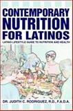 Contemporary Nutrition for Latinos, Judith Rodriguez, 059526574X
