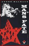 Man's Fate, André Malraux, 0679725741