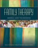 Family Therapy : Models and Techniques, Rasheed, Janice M. and Marley, James A., 1412905745