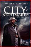City of Nightmares Part One, Warren E. Henderson, 1469125749