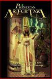Princess Nefertari: Protectress of the Nile, Gregory Walker, 1500325740