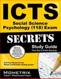 ICTS Social Science Psychology (118) Exam Secrets Study Guide : ICTS Test Review for the Illinois Certification Testing System, ICTS Exam Secrets Test Prep Team, 1614035741