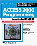 Access 2000 Programming from the Ground Up, Hentzen, Whil, 007882575X
